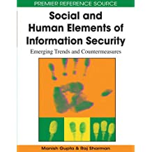 Social and Human Elements of Information Security: Emerging Trends and Countermeasures