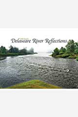 Delaware River Reflections Hardcover