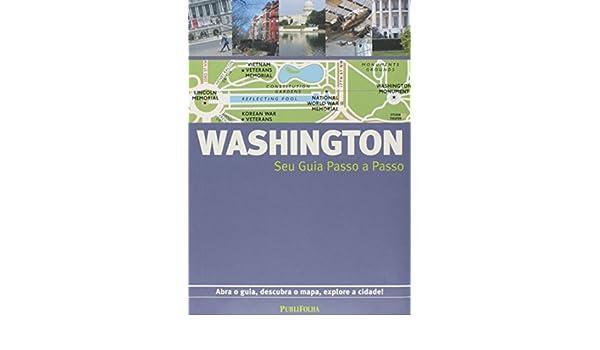 Washington. Guia Passo A Passo (Em Portuguese do Brasil): Vários Autores: 9788579140815: Amazon.com: Books
