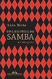 capa de Uma História do Samba. As Origens - Volume 1
