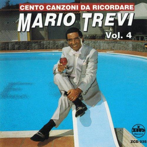 Cento canzoni da ricordare, Vol. 4 (The Best Collection of Classic Neapolitan Songs)