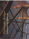 Pittsburgh's Bridges, Walter C. Kidney, 091667021X