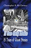 If One Only Looks, Christopher S. McChesney, 1606720600