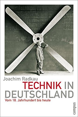 Technik in Deutschland: Vom 18. Jahrhundert bis heute