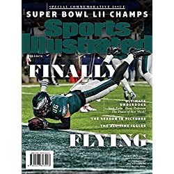 Sports Illustrated Philadelphia Eagles Super Bowl Champions Commemorative Issue (Zach Ertz Touchdown Cover): Finally Flying