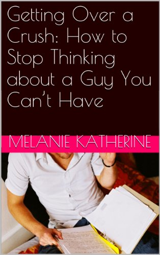 how to stop thinking about a guy