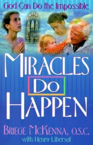 Miracles Do Happen: God Can Do the Impossible (Free Pictures Catholic)