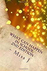 What Can Happen in School: What Can Happen series Vol. 3 (Volume 3) Paperback