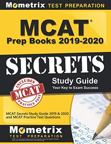 MCAT Prep Books 2019-2020: MCAT Secrets Study Guide 2019 & 2020 and MCAT Practice Test Questions