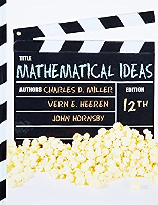Mathematical Ideas 12th Edition Charles D Miller Vern E