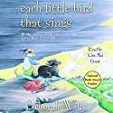 Each Little Bird That Sings Audiobook by Deborah Wiles Narrated by Kim Mai Guest