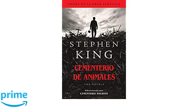 Amazon.com: Cementerio de animales (Spanish Edition) (9781984898760): Stephen King: Books