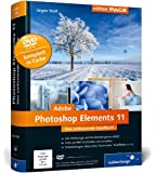 Adobe Photoshop Elements 11: Das umfassende Handbuch (Galileo Design)
