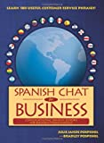 Spanish Chat for Business, Julie Jahde Pospishil, Bradley Francis Pospishil, 0982462506