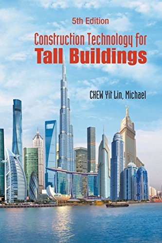 Construction Technology for Tall Buildings (Fifth Edition) by World Scientific Publishing Company