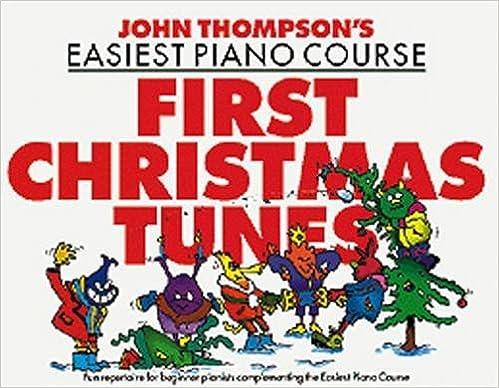 Descarga gratuita de libros electrónicos para ipad mini John Thompson's Easiest Piano Course: First Christmas Tunes en español iBook