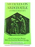 Articles on Aristotle: vol. 2 Ethics and Politics