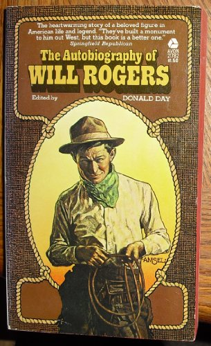 The Autobiography Of Will Rogers by Donald Day