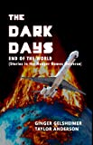 Book Cover for The Dark Days: End of the World - The Beginning of The Hunger Games Universe, A Serious Parody - Episode 1