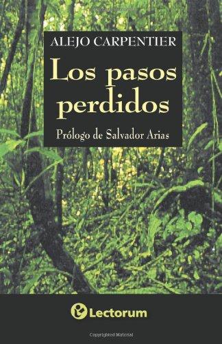 Read Online Los pasos perdidos (Spanish Edition) PDF