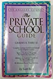 The Private School Guide Los Angeles County, Scott Beals, 0929950194
