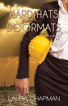 Hard Hats and Doormats by [Chapman, Laura]