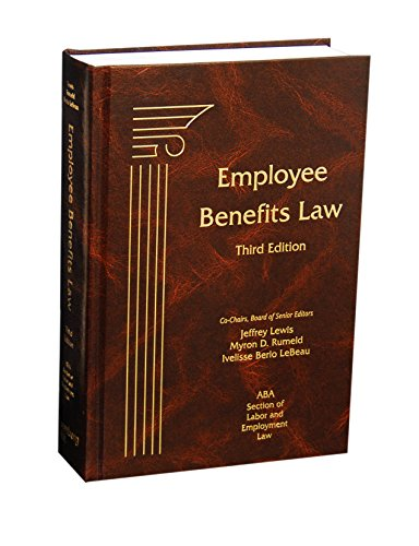Employee Benefits Law, Third Edition