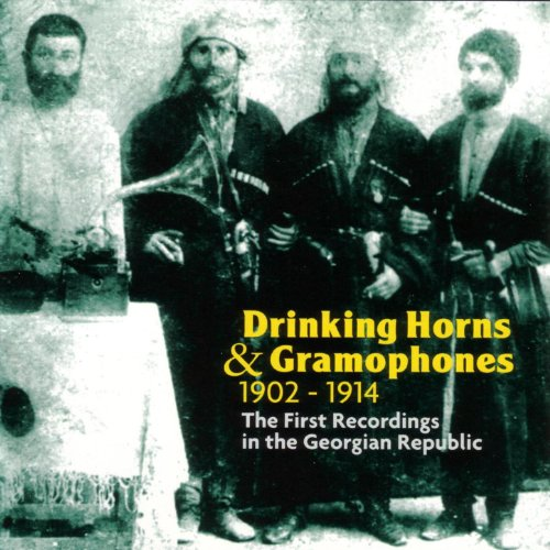 Drinking Horns Gramophones 1902 1914 Recordings