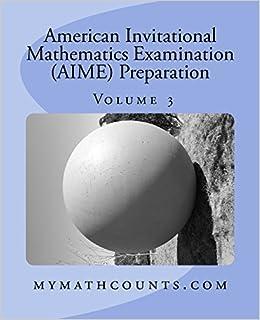 American Invitational Mathematics Examination (AIME) Preparation (Volume 3)