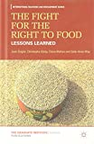 img - for The Fight for the Right to Food: Lessons Learned (International Relations and Development Series) book / textbook / text book