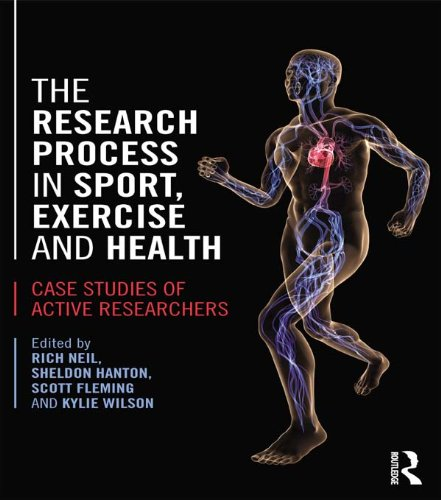 The Research Process in Sport, Exercise and Health: Case Studies of Active Researchers