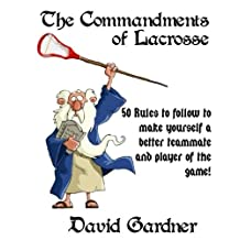 The Commandments of Lacrosse