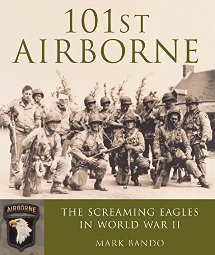 Screaming Eagle Airborne (101st Airborne: The Screaming Eagles in World War II)