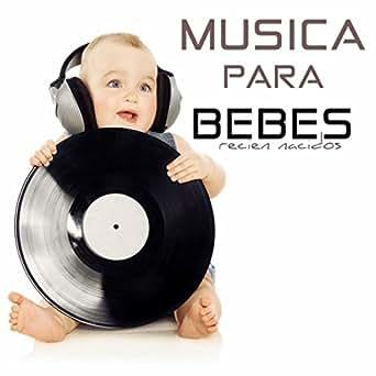 Canciones para Bebes Recien Nacidos - Musica Relajante para Niños ...