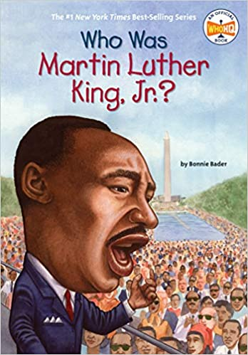 Who Was Martin Luther King Jr Bader Bonnie Who Hq Wolf Elizabeth 9780448447230 Amazon Com Books