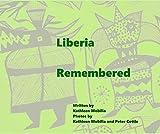liberia remembered