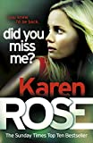 Did You Miss Me? by Karen Rose front cover