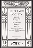 img - for Thelemic Society, Being 2 Essays (Thelemic Political Morality, Of The Political Purposes) Bilingual Edition (Eng/Port) book / textbook / text book