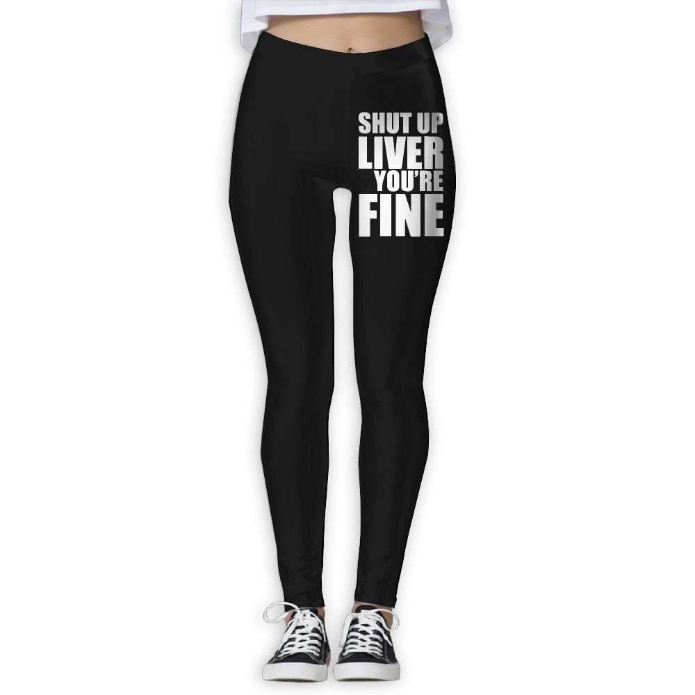 DDCYOGA Shut Up Liver You're Fine Womens Tights Activewear Yoga Leggings Dance Athletic Sport Pants For Girls