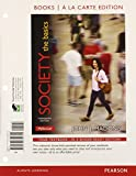 Society : The Basics, Books a la Carte Plus NEW MySocLab with EText -- Access Card Package, Macionis, John J., 0133778347