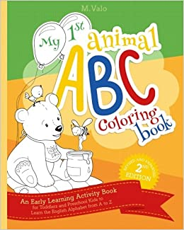 My First Animal Abc Coloring Book An Activity Book For Toddlers And