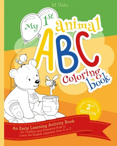 My First Animal ABC Coloring Book: An Activity Book for Toddlers and Preschool Kids to Learn the English Alphabet Letters from A to Z ()