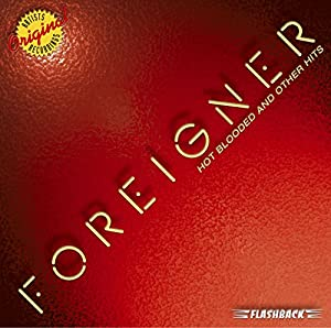 Foreigner - Hot Blooded & Other Hits - Amazon.com Music