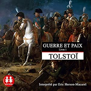 Guerre et Paix 1 Hörbuch