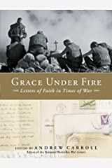 Grace Under Fire: Letters of Faith in Times of War Hardcover