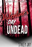 Valentine's Day of the Undead (Megan Berry Zombie Settler Book 9)