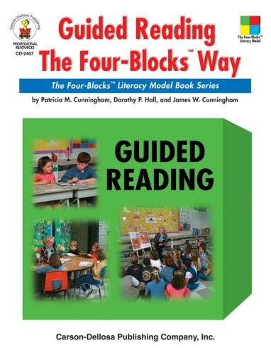 (Guided Reading the Four-Blocks® Way, Grades 1 - 3: The Four-Blocks® Literacy Model Book Series (Four Blocks Series))