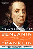 The Autobiography of Benjamin Franklin, Benjamin Franklin, 1616405511