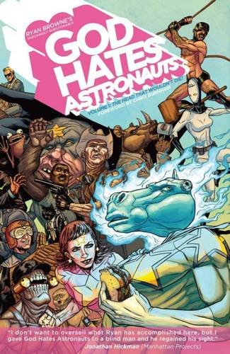 God Hates Astronauts Volume 1: The Head That Wouldn't Die! (God Hates Astronauts Tp) pdf