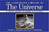 The Illustrated Timeline of the Universe, Richard Sanderson and Philip Harrington, 1402736053